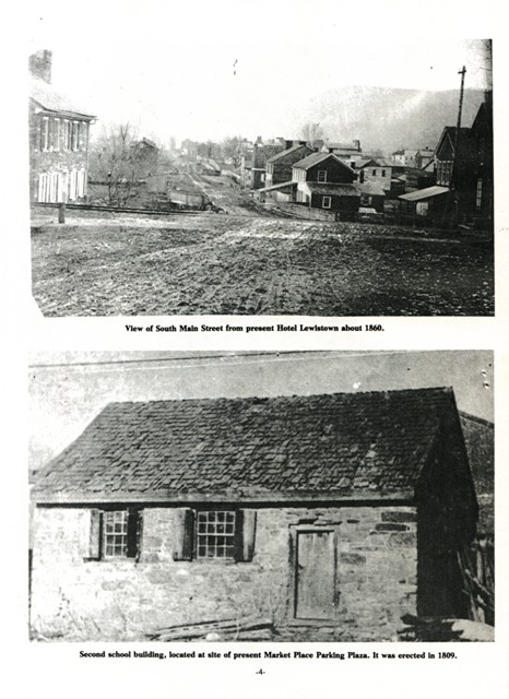 Top: View of South Main Street from present Hotel Lewistown about 1860.  Bottom: Second school building, located at site of present Market Place Parking Plaza.  It was erected in 1809.